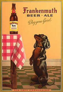 Please Support our Advertisers:  Frankenmuth Beer