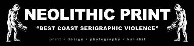 NEOLITHIC PRINT - The Serigraphic Brutality Continues
