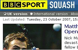The BBC website has not updated its squash page since late October 2007