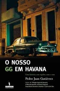 Capa do livro o nosso GG em Cuba