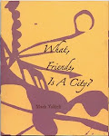 What, Friends, Is A City by Mark Yakich