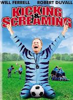 Kicking & Screaming (2005)