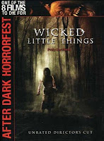 Wicked Little Things - After Dark Horror Fest (2006)