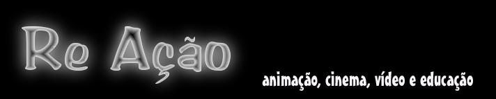 animação, cinema, vídeo e educação