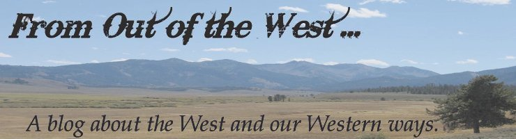 From Out Of The West...