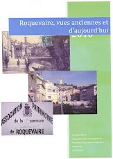 Vues Roquevaire hier et aujourd'hui.