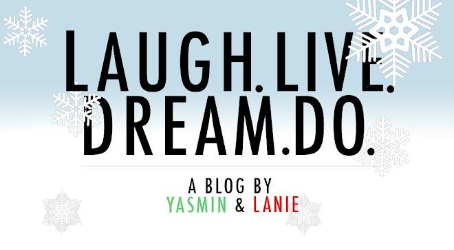 laugh. live. dream. do