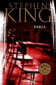 .:Una vida de novela:.: Rabia - Stephen King.