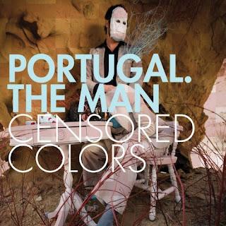 http://1.bp.blogspot.com/_4qCmg4q7TQ0/Spa2sohmI8I/AAAAAAAAAms/UNWae3jkh3U/s320/Portugal_The_Man_Censored_Colors.jpg