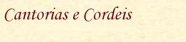 Cantorias e Cordeis