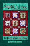 """Angels and Quilt Pieces. . . Our Journey with a Katrina Family"""