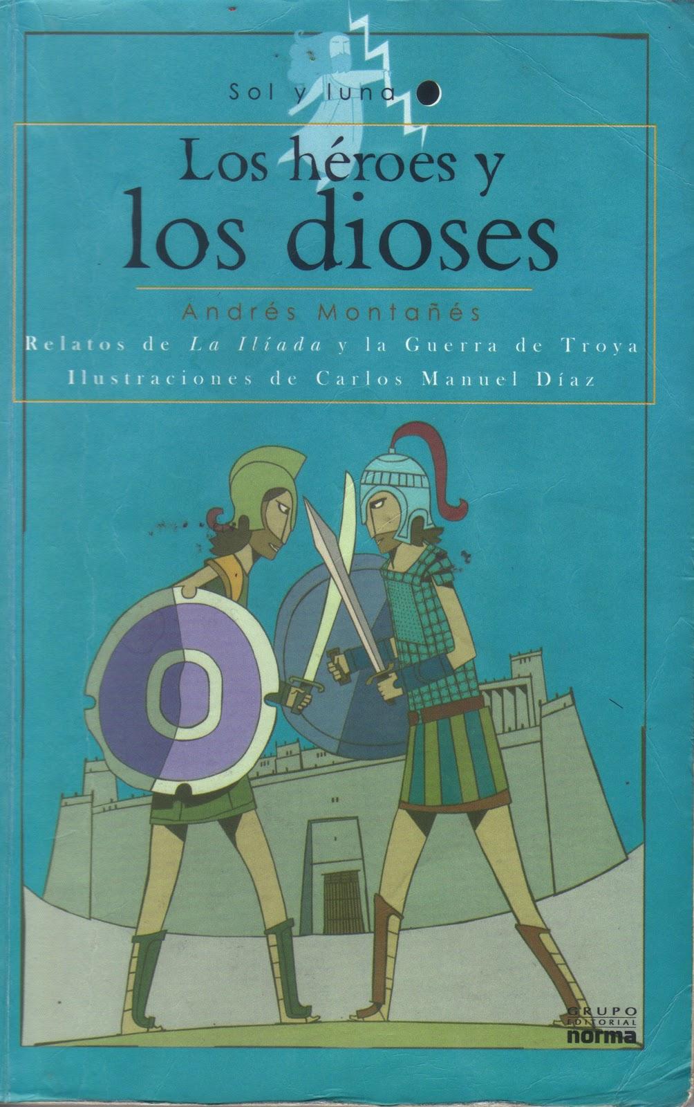 La Biblioteca De Andres: Los Héroes y Los dioses