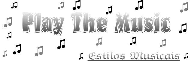 Estilos Musicais - Play The Music (8)