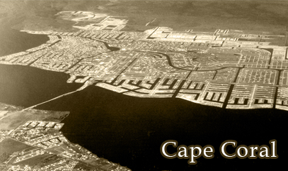Cape Coral Home Inspector: History of the City of Cape Coral, Florida
