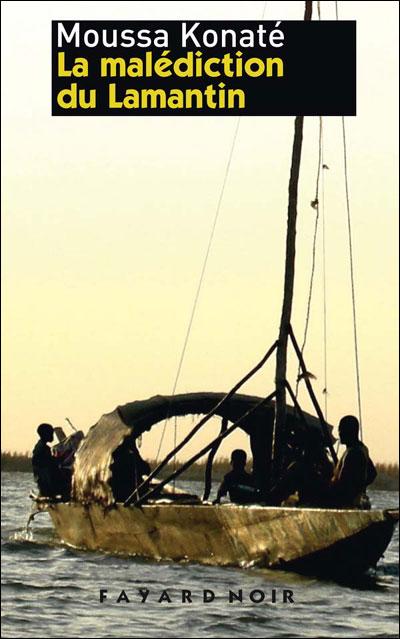Roman Africain - La Malédiction du Lamentin Moussa Konaté