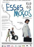 Capa do Filme Esses Moços, que será exibido no TCA em Salvador