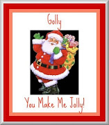 Golly, You Make Me Jolly
