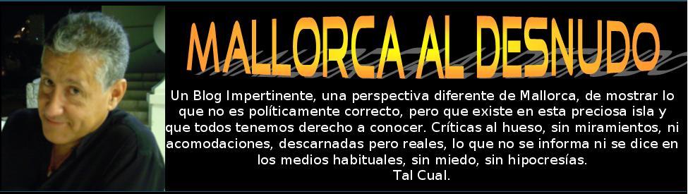 MALLORCA AL DESNUDO