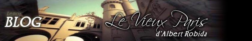 Le Vieux Paris d'Albert Robida