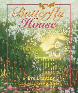 Butterfly House: Eve Bunting