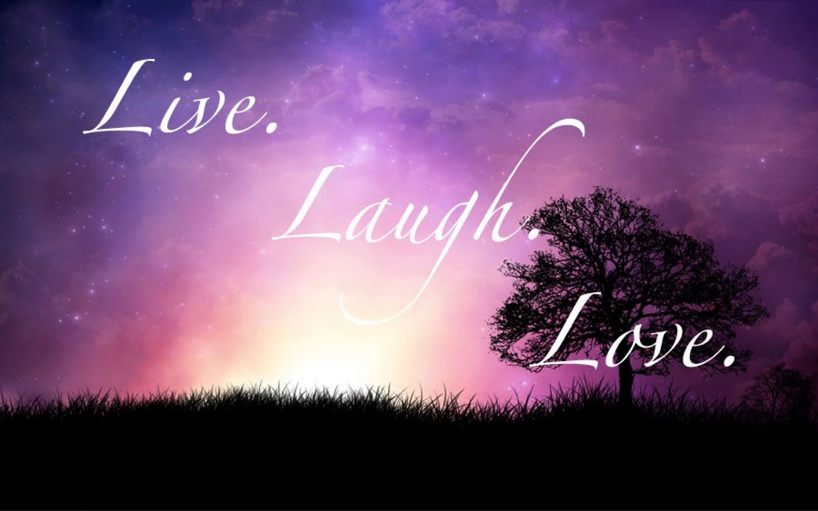 Live. Laugh. Love.