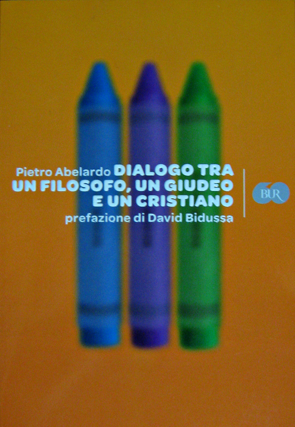 Dialogo tra un filosofo, un giudeo e un cristiano