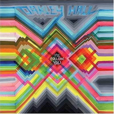 oakley hall   ill follow you