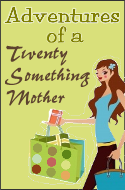 Adventures of a Twenty Something Mother button