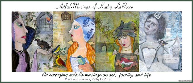 Artful-Musings of Kathy LaRocco