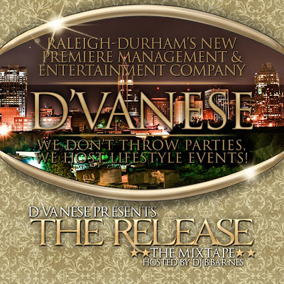 dvanesefrontweb DVANESE presents The Release The Mixtape Hosted by DJ B.BARNES