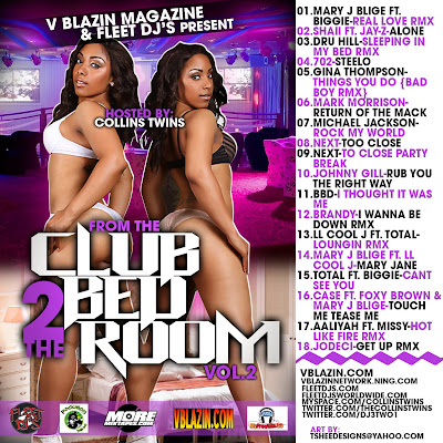 [The Fleet Djs] New Post : VBLAZIN MAGAZINE AND THE FLEET DJS  PRESENT FROM THE CLUB TO THE BED ROOM VOL 2  HOSTED BY THE COLLINS  TWINS  AND MIXED BY DJ 3 2 1