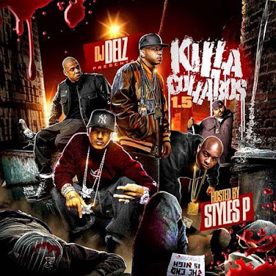 [The Fleet Djs] New Post : DJ Delz & Styles P – Killa Collabos 1.5