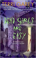 Dead Girls Are Easy by Terry Garey