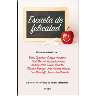 escuela de felicidad Rafael Santandreu