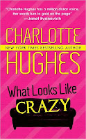 What Looks Like Crazy by Charlotte Hughes