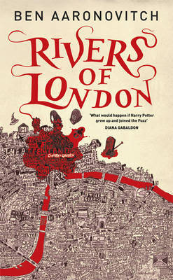 Review - Midnight Riot / Rivers of London by Ben Aaronovitch - 4 1/2 Qwills