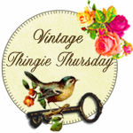 Vintage Thingies Thursday