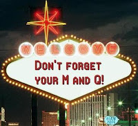 Don't forget your M & Q!