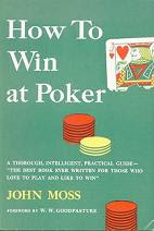 'How to Win at Poker' by John Moss (a.k.a. Jack Potter)