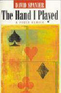 David Spanier's 'The Hand I Played' (2001)