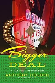 Anthony Holden's 'Bigger Deal' (2007)