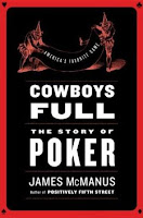 'Cowboys Full: The Story of Poker' by James McManus (2009)