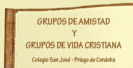 Grupos de Amistad y Vida Cristiana - PRIEGO