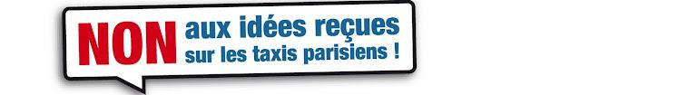 NON aux idées reçues sur les taxis parisiens