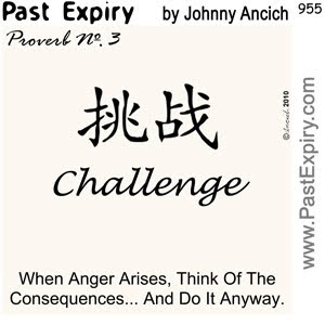 [CARTOON] Proverb No. 3 - Challenge.  images, pictures, cartoon, Confucius, proverb, spoof,