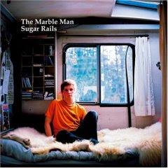 The Marble Man - Sugar Rails