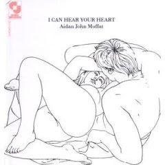 Aidan John Moffat - I Can Hear Your Heart