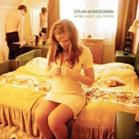 Dylan Mondegreen - While I Walk You Home