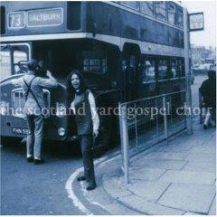 Scotland Yard Gospel Choir - Scotland Yard Gospel Choir