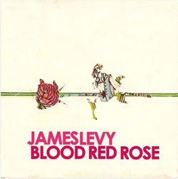 James Levy - Blood Red Rose